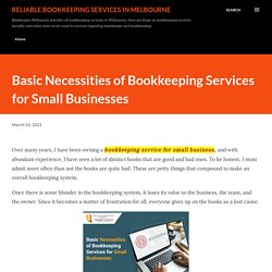 Basic Necessities of Bookkeeping Services for Small Businesses