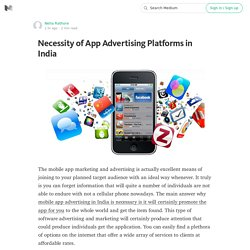 Necessity of App Advertising Platforms in India