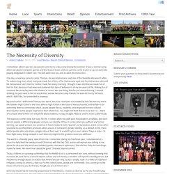 The Necessity of Diversity