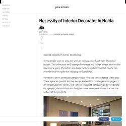 Necessity of Interior Decorator in Noida