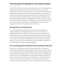 The Necessity of Opting For a Car Alarm System