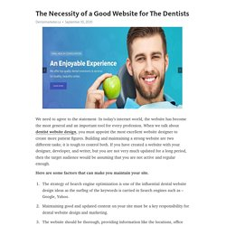 The Necessity of a Good Website for The Dentists
