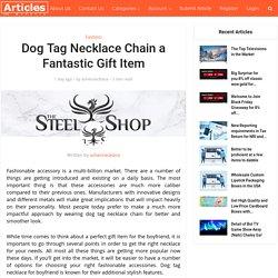Dog Tag Necklace Chain a Fantastic GiftItem