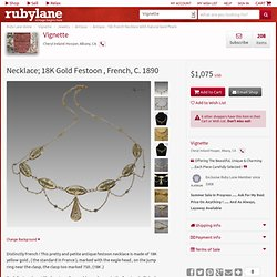 Necklace; 18K Gold Festoon , French, C. 1890 from vignette on Ruby Lane