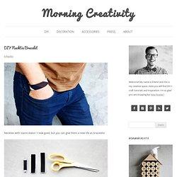 DIY Necktie Bracelet - Morning Creativity