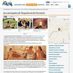 Les nécropoles de Tarquinia et de Cerveteri-Sites UNESCO-Idées de voyage