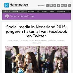 Social media in Nederland 2015: jongeren haken af van Facebook en Twitter