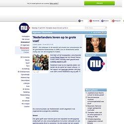 'Nederlanders leven op te grote voet'