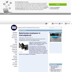 Nederlanders koplopers in internetgebruik