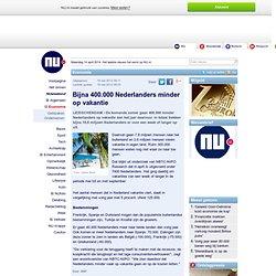 Bijna 400.000 Nederlanders minder op vakantie