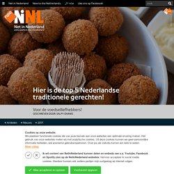 Hier is de top 5 Nederlandse traditionele gerechten! - Net In Nederland