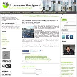 Nederlandse gemeenten laten kansen schieten bij verduurzaming vastgoed