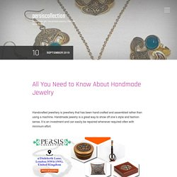 All You Need to Know About Handmade Jewelry