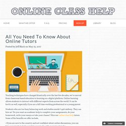 All You Need To Know About Online Tutors
