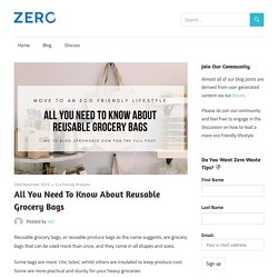 All You Need To Know About Reusable Grocery Bags