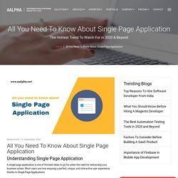 All You Need To Know About Single Page Application