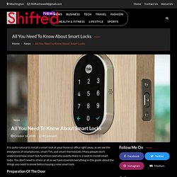 All You Need to Know About Smart Locks - Shifted News