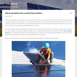 Why do you Need to Hire an Adroit Solar Installer?