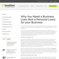 Why You Need a Business Loan (Not a Personal Loan) for your Business