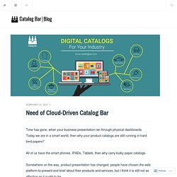Need of Cloud-Driven Catalog Bar – Catalog Bar Blog