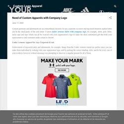Need of Custom Apparels with Company Logo