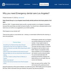 Why you need Emergency dental care Los Angeles?