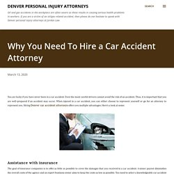 Why You Need To Hire a Car Accident Attorney