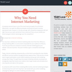 Why You Need Internet Marketing