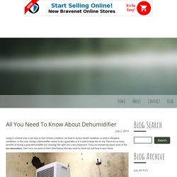 All You Need To Know About Dehumidifier
