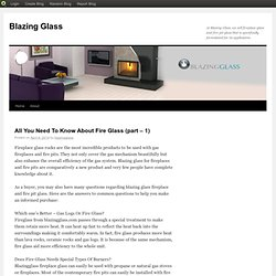 All You Need To Know About Fire Glass (part – 1)