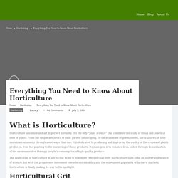 All You Need To know About Horticulture