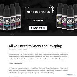All you need to know about vaping