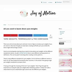 All you need to know about yarn weights - Joy of Motion
