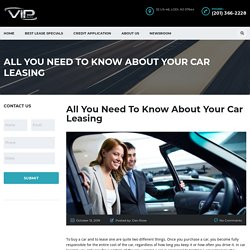 All You Need To Know About Your Car Leasing