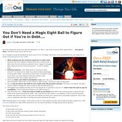 You Don't Need a Magic Eight Ball to Figure Out if You're in Debt….