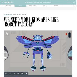 We Need More Kids Apps Like 'Robot Factory'