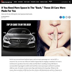"""If You Need More Space In The """"Back,"""" These 20 Cars Were Made For You"""