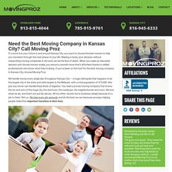 Need the Best Moving Company in Kansas City? Call Moving Proz