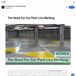 The Need For Car Park Line Marking on Behance