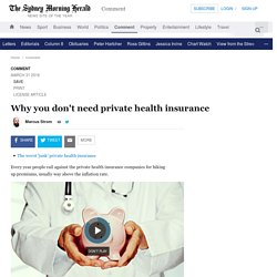Why you don't need private health insurance