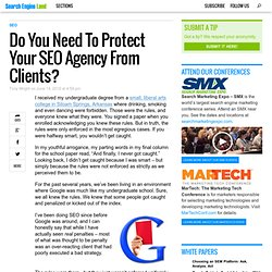 Do You Need To Protect Your SEO Agency From Clients?