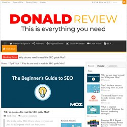 Why do you need to read the SEO guide Moz ? - Donaldreview