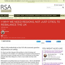 Why we need regions, not just cities, to rebalance the UK