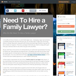 Need To Hire a Family Lawyer?