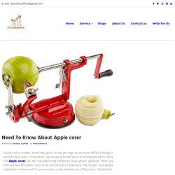 Need To Know About Apple corer