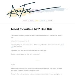 Need to write a bio? Use this.
