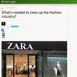 What's needed to clean up the fashion industry?