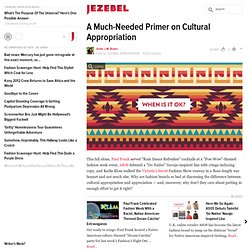 A Much-Needed Primer on Cultural Appropriation