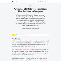 Awesome: DIY Data Tool Needlebase Now Available to Everyone
