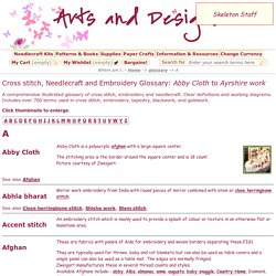 Cross stitch, Needlecraft and Embroidery Glossary - Abby Cloth to Ayrshire work